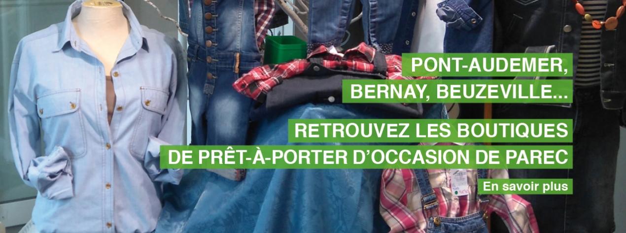 Les boutiques PAREC à Pont-Audemer, Bernay et Beuzeville